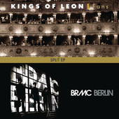 Kings of Leon | Split: Kings of Leon & Black Rebel Motorcyle Club - EP