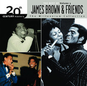James Brown | The Millennium Collection: The Best of James Brown & Friends, Vol. 3